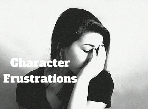 Character Frustrations