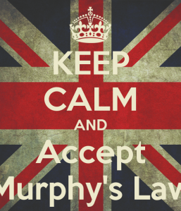 keep-calm-and-accept-murphys-law