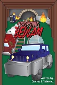 CrossingBedlam_CharlesEYallowitz