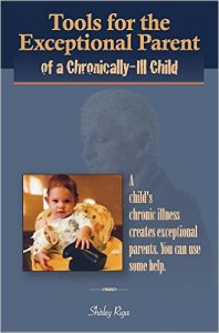 Tools for the Exceptional Parent of a Chronically-Ill Child by Shirley Riga book review by Rachel Poli