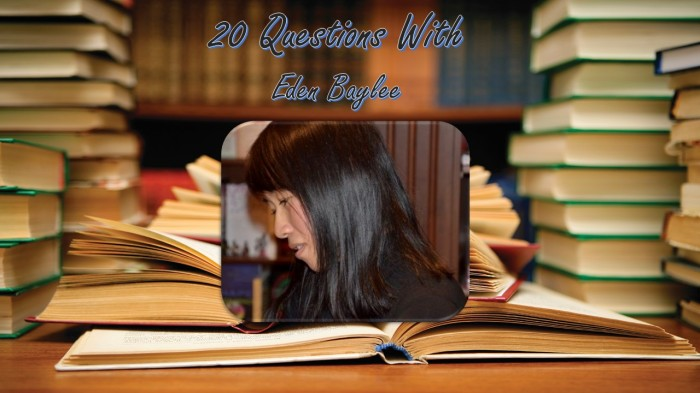 20 Questions with EdenBaylee