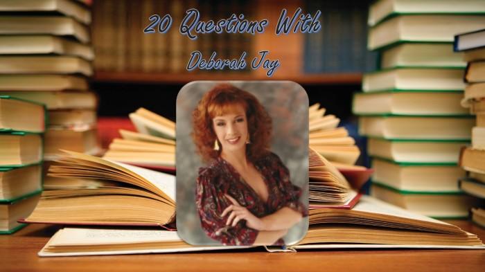 20 Questions with DeborahJay