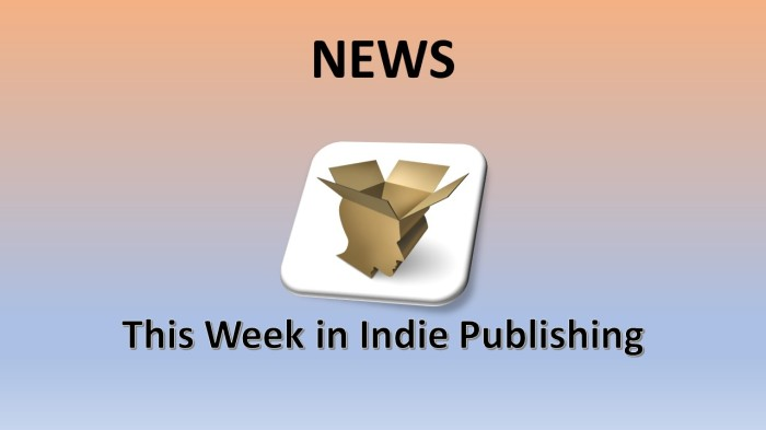 This Week in Indie Publishing