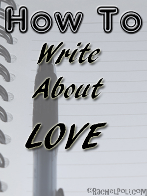 how-to-write-about-love