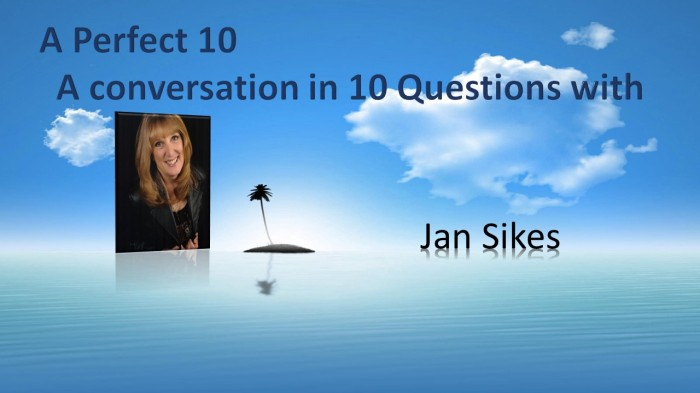 A Perfect 10 with JanSikes