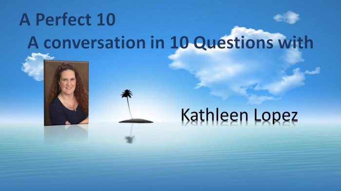 A Perfect 10 with KathleenLopez