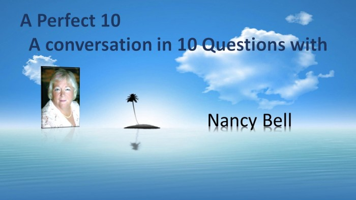 A Perfect 10 with NancyBell