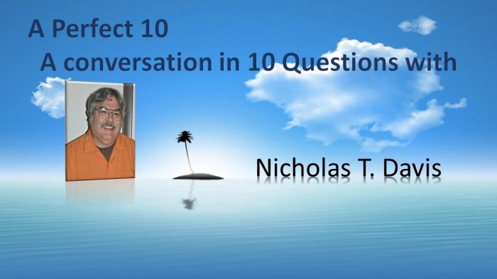 A Perfect 10 with NickDavis