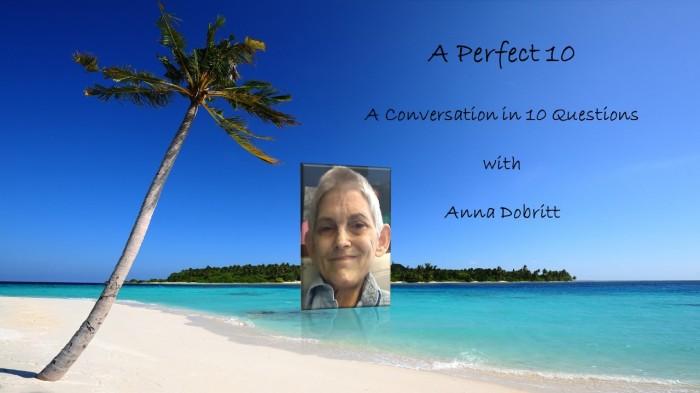 A Perfect 10 with AnnaDobritt