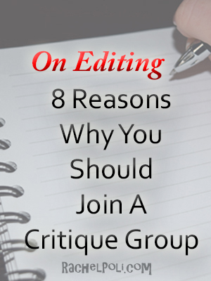 8 Reasons Why You Should Join A Critique Group