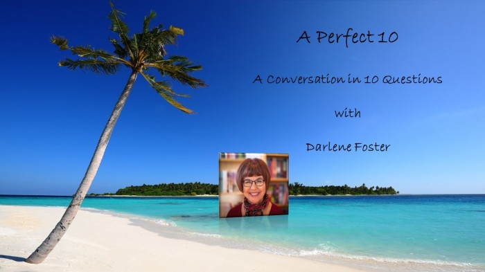 A Perfect 10 With DarleneFoster