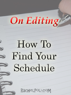 How To Find Your Editing Schedule