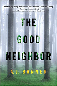 The Good Neighbor by A.J. Banner | Book Review