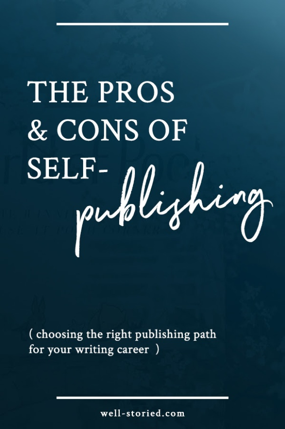 Not sure which publishing path you should pursue? Learn all about the pros and cons of self-publishing in this installment of the fiction publishing series hosted by Kristen Kieffer over at Well-Storied.com.
