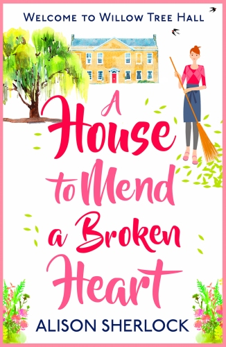 A House to Mend a Broken Heart - jacket