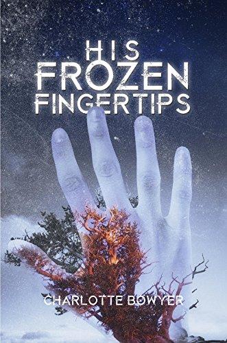His Frozen Fingertips