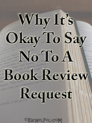 Why It's Okay To Say No To Book Review Requests