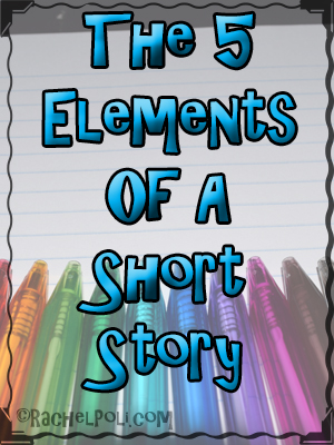 The 5 elements of short stories