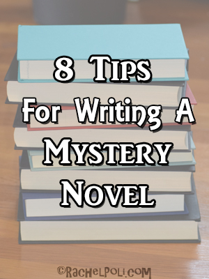 8 Tips for writing Mystery