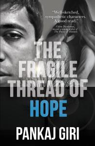 The Fragile Thread of Hope by Pankaj Giri