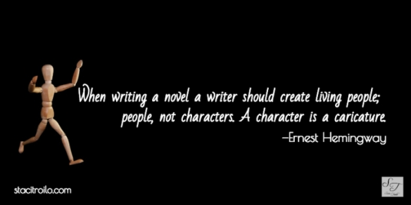Characters, not caricatures.