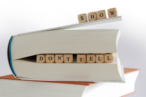 "books and  message for story writers ""show, don't tell"" written"
